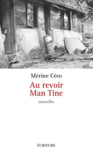 Au revoir Man Tine Corinne Mencé-Caster